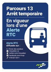 Parcours 13 Arrêt temporaire En vigueur lors d'une Alerte RTC