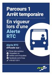 Parcours 1 Arrêt temporaire En vigueur lors d'une Alerte RTC