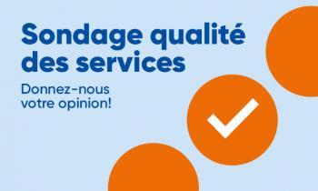 Sondage sur la qualité des services