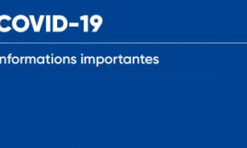 COVID-19 : Informations importantes
