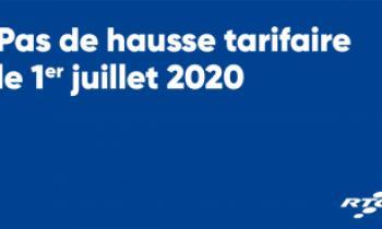 Pas de hausse tarifaire le 1er juillet 2020