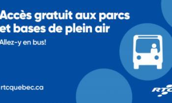 Accès gratuit aux parcs et bases de plein air : allez-y en bus!
