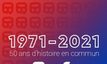 Vidéo de lancement - 50 ans d'histoire en commun