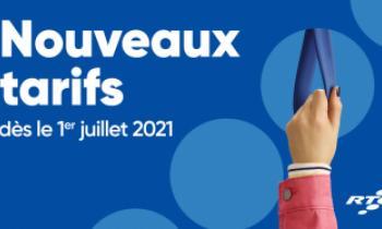 Nouveaux tarifs dès le 1er juillet 2021