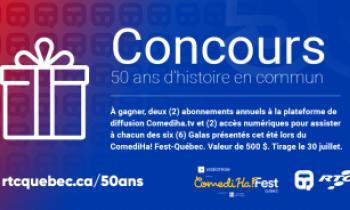 Concours 50e ComediHa Fest-Québec
